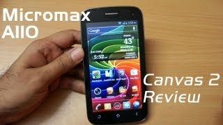 Micromax A110 Canvas 2 full in-depth review