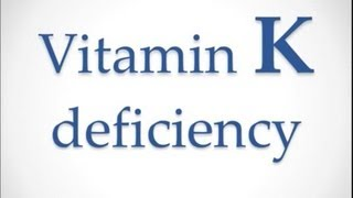 USMLE: What you need to know about Vitamin K deficiency by UsmleTeam