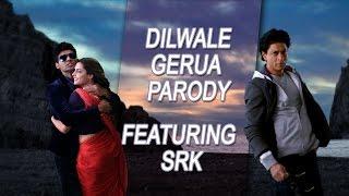 download lagu Dilwale Gerua Parody Ft. Shah Rukh Khan  Shudh gratis