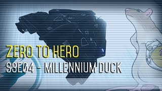 Zero to Hero: S3E04 - Millennium Duck [Let