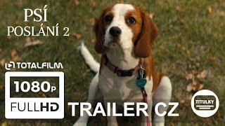 Psí poslání 2 (2019) CZ HD trailer