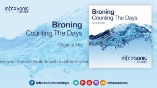 Broning - Counting The Days [Infrasonic Pure]