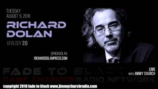 Ep. 503 FADE to BLACK Jimmy Church w/ Richard Dolan, Bret Lueder : UFOs and Inner Earth : LIVE