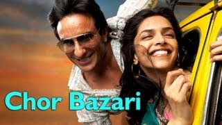 Love Aaj Kal - Chor Bazari (Full Song) - Love Aaj Kal