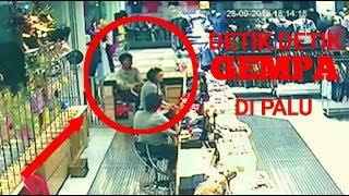 Detik-detik rekaman CCTV gempa di palu | Menegangkan gempa dan tsunami di Palu