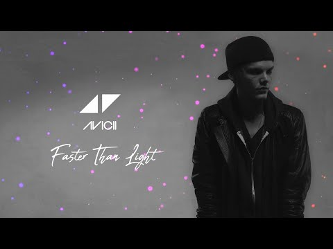 Faster Than Light - Avicii (Unreleased song)