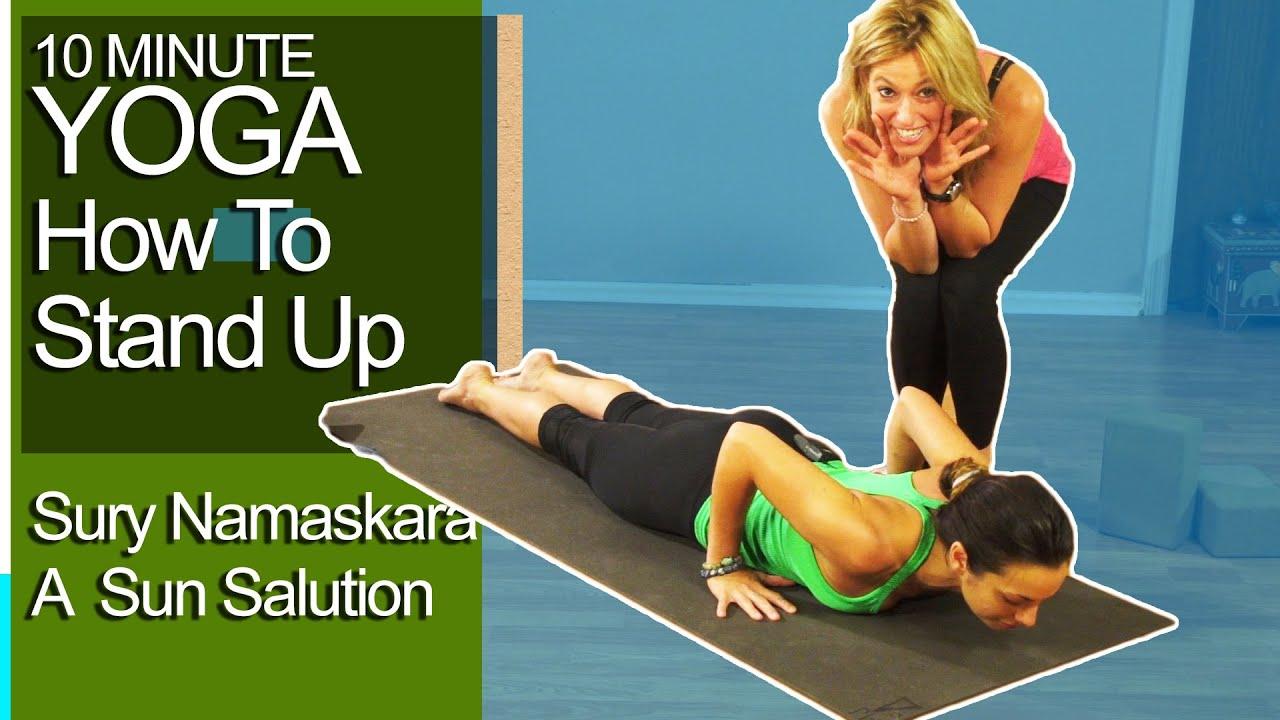 Yoga Practice How to Stand Up In Surya Namaskara A Sun Salution