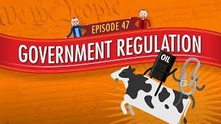 Government Regulation: Crash Course Government and Politics #47