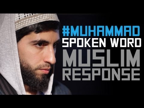 #muhammad | Innocence Of Muslims Spoken Word | Response | Hd video