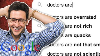 Doctor vs. Google | Doctors Are...Overrated