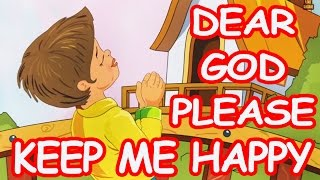 Dear God Please Keep Me Happy | English Prayer For Kids