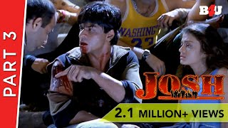 Josh | Part 3 Of 4 | Shahrukh Khan, Aishwarya Rai, Chandrachur Singh | B4U Mini Theatre