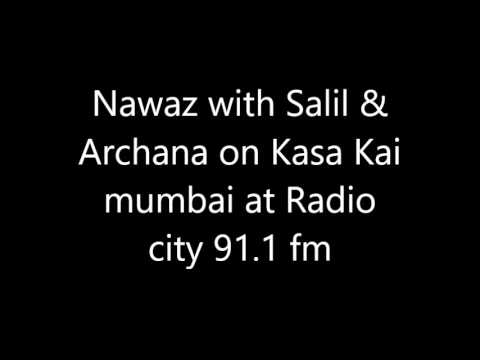 Nawaz with Salil & Archana on Kasa Kai mumbai at Radio city 91.1 fm