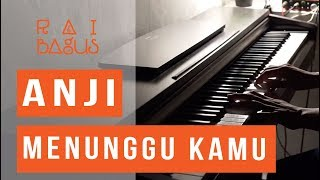Anji - Menunggu Kamu Piano Cover (OST. Jelita Sejuba)