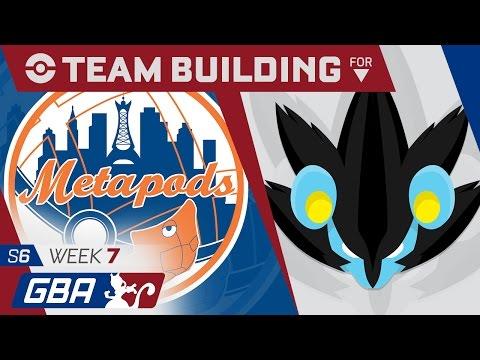New York Metapods Team Building GBA S6 Week 7: VS Tampa Bay Luxrays