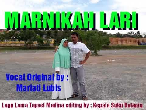 Download  Lagu Lama Tapsel Madina KAWIN LARI vocal asli Mariati Lubis Gratis, download lagu terbaru