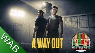 A Way Out Review - Worthabuy?