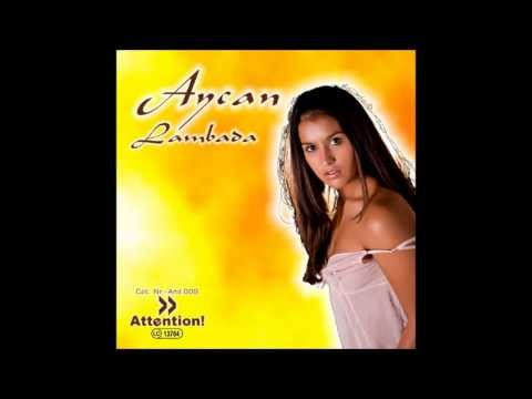 AYCAN - Lambada (Club Mix)