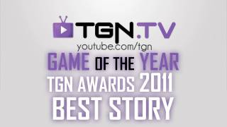  Game of the Year - 2011 - BEST STORY - TGN Awards - ft. Yong - WAY