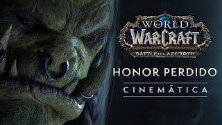 World of Warcraft: «Honor perdido»