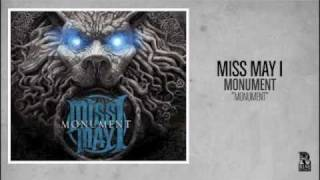 Watch Miss May I Monument video