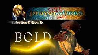 Prayer Still Works Series, Part 3