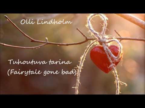 Olli Lindholm - Tuhoutuva tarina (vain elämää)