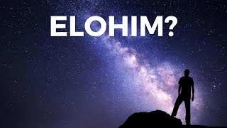 Who Is Elohim