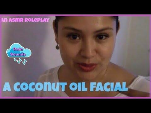 A Coconut Oil Facial - ASMR Roleplay