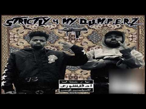 Strictly 4 My D.U.M.P.E.R.Z  By: Tha God Fahim X Jay NiCE