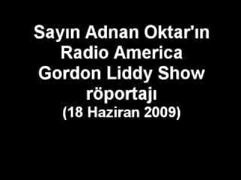 SN. ADNAN OKTAR'IN RADIO AMERICA GORDON LIDDY SHOW RÖPORTAJI (2009.06.18)