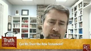 Video: Can We Trust the New Testament? - Michael Kruger
