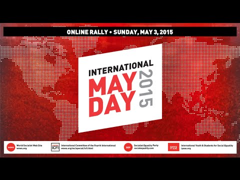 James Cogan's speech to May Day 2015: The political independence of the working class in China