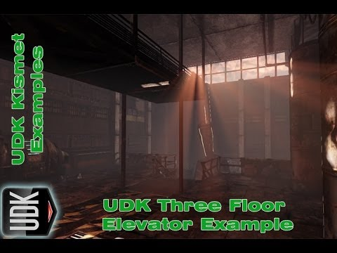 UDK Three Floor Elevator Script | Example by Devin Sherry