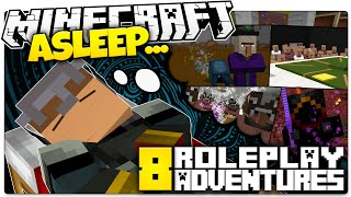 What Happens When Minecrafters Dream... ASLEEP (Minecraft Custom Roleplay)