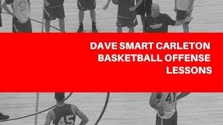 Dave Smart Carleton Basketball Offense Lessons
