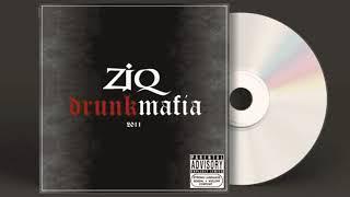 ZiQ / Drunk Mafia - Сдохнем (feat. Эр Чуль)