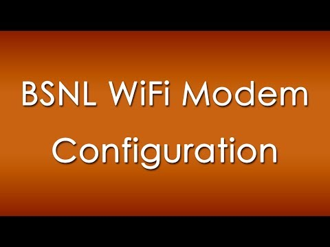 0 How to Configure BSNL Broadband Modem and Router for WiFi and WLan