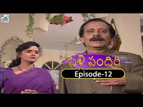 Pelli Pandiri Telugu Daily TV Serial | EP#12 | SPB, Pradeep, Murali Mohan, Sudhakar | TVNXT Telugu