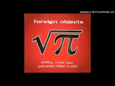 Foreign Objects - Testing