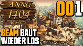 Anno 1404 Venedig Endlosspiel #001 Beam baut wieder los (Gameplay German Deutsch)