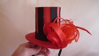 DIY - COMO HACER UN MINI SOMBRERO / MINI TOP HAT