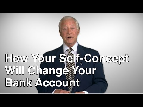How Your Self Concept Will Change Your Bank Account