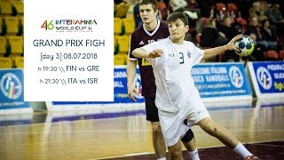 Interamnia Grand Prix 2018 \ FIN vs GRE & ITA vs ISR