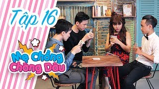 My Monster In Law / Ep16: Jackie and Sương Sương stop the sister in law from dating with Kang Pham