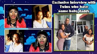 Man gets Twin sisters Pregnant EXCLUSIVE INTERVIEW on why they did it