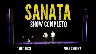 Sanata Stand Up  - Dario Orsi y Mike Chouhy - Show Completo 2018