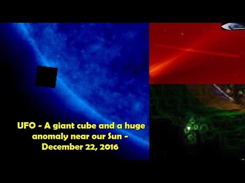 UFO - A giant cube and a huge anomaly near our Sun - December 22, 2016