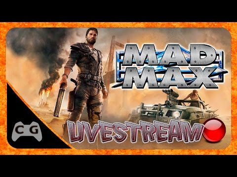 MAD MAX Gameplay Ao Vivo. Livestream 720p