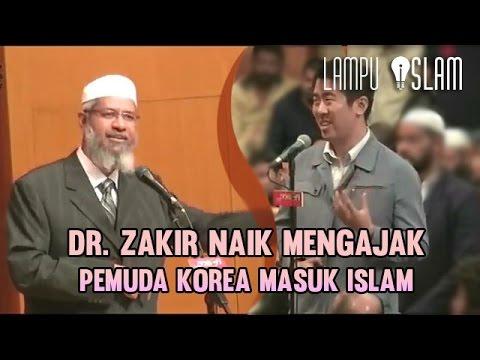 Dr. Zakir Naik Mengajak Pemuda Korea Masuk Islam